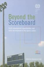 Beyond the Scoreboard: Youth Employment Opportunities and Skills-ExLibrary
