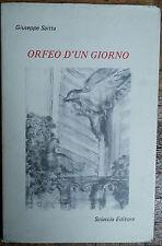 Orfeo d'un giorno - Saitta - Sciascia editore,1984 - R