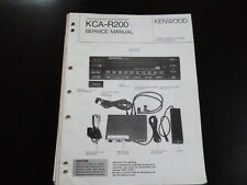 Original Service Manual  Kenwood KCA-R200