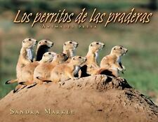 Los Perritos de Las Praderas - LikeNew - Markle, Sandra - Library Binding