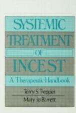 Systemic Treatment Of Incest: A Therapeutic Handbook (Routledge Psychosocial St