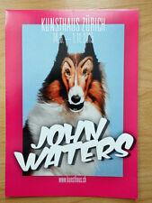 JOHN WATERS - HOW MUCH CAN YOU TAKE ? - Ausstellungs - Programm Flyer Prospekt -