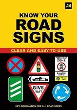 Know Your Road Signs (AA), AA Publishing Paperback Book