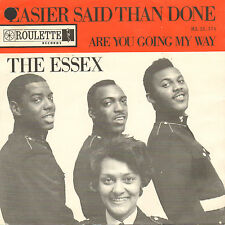 ESSEX - Easier Said Than Done (MEGA RARE1963 NORTHERN SOUL SINGLE DUTCH PS)