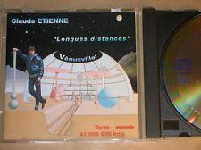 CD RARE / CLAUDE ETIENNE / LONGUES DISTANCES / EXCELLENT ETAT