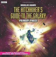 The Hitchhiker's Guide to the Galaxy: Primary Phase [AUDIO CD] Douglas Adams NEW