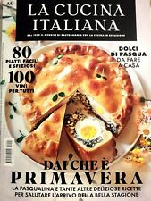 LA CUCINA ITALIANA N. 4 APRILE 2020 MAGAZINE DOLCI PASQUA CARBONARA PASQUALINA