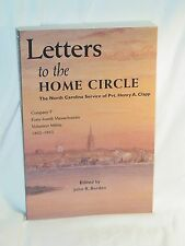 Letters To Home Circle Company F 44th MA Volunteer Militia Civil War NC Barden