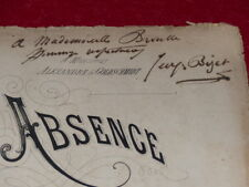 "SIGNED by GEORGES BIZET to Mlle BROUSSE ""ABSENCE"" EO 1872 Music Rarissime!"