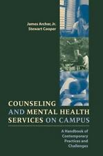 Counseling and Mental Health Services on Campus: A Handbook of-ExLibrary
