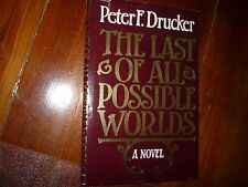 The Last of All Possible Worlds Peter Drucker Signed