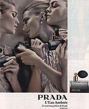 PUBLICITE ADVERTISING  2009  PRADA    L'EAU AMBREE le nouveau parfum