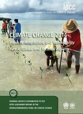 Climate Change 2014 Pt. A : Impacts, Adaptation and Vulnerability - Global...