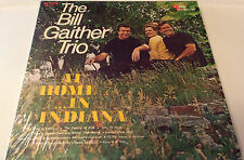 THE BILL GAITHER TRIO...BACK HOME IN INDIANA Classic Gospel LP (Cover rated 9)