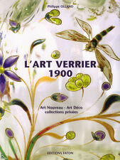 l' Art Verrier 1900 - Art of Glass Art Nouveau Art Deco