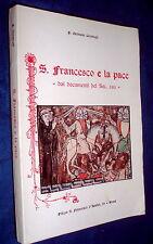 San Francesco e la pace dai documenti del sec. 13 / Germano Cerafogli