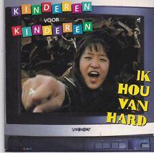 Kinderen Voor Kinderen-Ik Hou Van Hard cd single