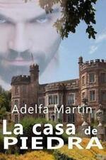 La Casa de Piedra by Adelfa Martin (2015, Paperback)