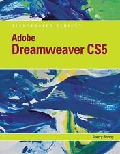 Adobe Dreamweaver CS5 Illustrated Illustrated Series: Adobe Creative Suite