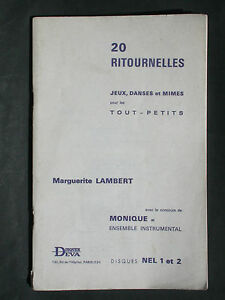 20 ritournelles jeux danses mimes pour petits - Lambert Répertoire Disques DEVA