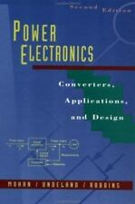 Power Electronics: Converters, Applications, and Design, 2nd Edition by Mohan,