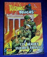 COMIC. NOVELAS GRÁFICAS DE HAZAÑAS BÉLICAS Nº 10 LOS HEROES MUEREN PRONTO. B