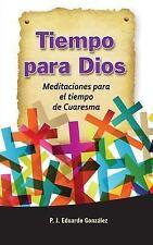 Tiempo para Dios--Cuaresma (2016, Hardcover)