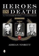 Heroes in Death: The von Blücher Brothers in the Fallschirmjäger, Crete, May 194