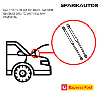 GAS STRUTS FIT KIA RIO HATCH TAILGATE UB SERIES 2012 TO 2017 NEW PAIR C1615133A