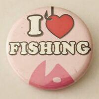 I Love Fishing Novelty Pin Button Badge Rare Vintage (A1)