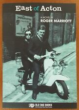 EAST OF ACTON Novel  by Roger Marriott - (NEW) Mod / Pulp Fiction