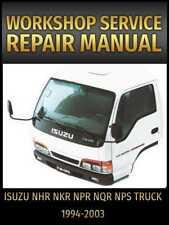 Isuzu NHR NKR NPR NQR NPS Truck Service Repair Manual 1994-2003 on CD