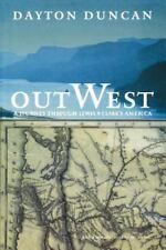 Out West: A Journey Through Lewis and Clark's America (Paperback or Softback)