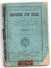 CAPITAINE ROMAGNY 1815  CAMPAGNES D'UN SIECLE 1890 NAPOLEON HISTOIRE MILITARIA
