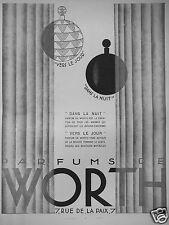 PUBLICITÉ 1927 PARFUMS DE WORTH VERS LE JOUR DANS LA NUIT - ADVERTISING