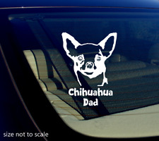 Chihuahua Dad Sticker Decal Dog Animal Car 5""