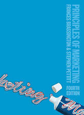 Principles of Marketing by Dr. Stephen Pettitt, Dr. Frances Brassington (Paperba