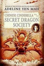 NEW Chinese Cinderella and the Secret Dragon Society by Adeline Yen Mah