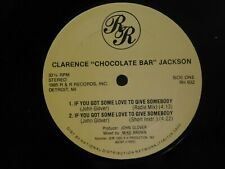 Clarence Jackson 12 in single If You Got Some Love To Give Somebody on RR