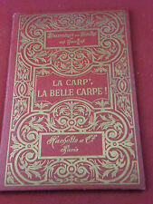 La carp' La belle carpe! J Peltier Hachette Illustré Circa 1909