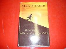 SIBA SHAKIB: IL SUSSURRO DELLA MONTAGNA PROIBITA. MONDOLIBRI su licenza PIEMME