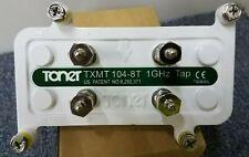 *New* Toner TXMT 104-8T 1GHz Tap