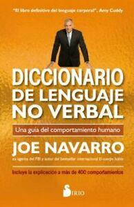 Diccionario de Lenguaje No Verbal by Joe Navarro: New