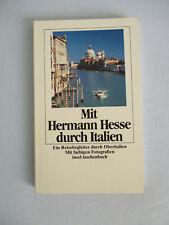Mit Hermann Hesse durch Italien  von Volker Michels   (1988, Taschenbuch)