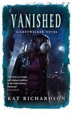 Vanished: Greywalker Series: Book 4 by Kat Richardson   Paperback Book   9780749