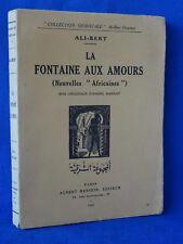 ALI-BERT LA FONTAINE AUX AMOURS BOIS D'ANDRE MARGAT EDITION ORIGINALE ENVOI 1930