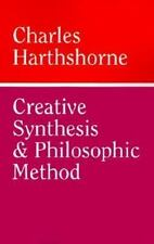 Creative Synthesis and Philosophic Method by Hartshorne, Charles