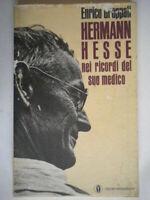 Hermann Hesse nei ricordi del suo medicoGroppali Mondadoriletteratura ticino