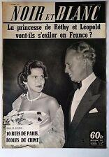 Noir et Blanc du 9/10/1959; Princesse De réthy et Léopold/ 10 rue de Paris/