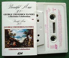 Handel Beautiful Music 300 A Birthday Celebration Cassette Tape - TESTED
